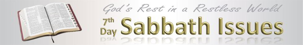 Seventh-day Sabbath Issues